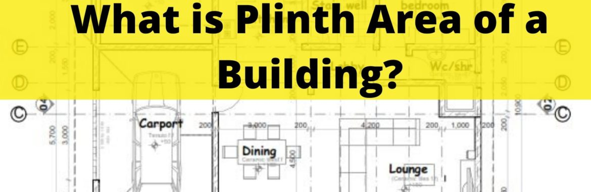 Plinth Area, Carpet Area and Super Built Area | How to Calculate Plinth Area
