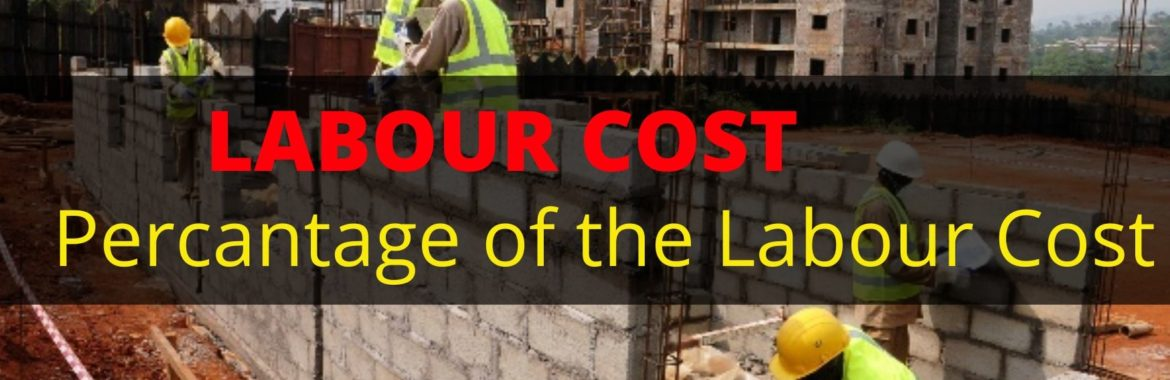 Cost of Labour in Construction:How to Calculate Labor Cost