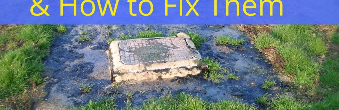 Common Septic Tank Problems & How to Fix Them[Useful Guide]