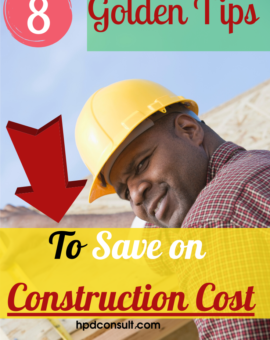 How To Save Money When Building A House: 8 Golden Tips That Will Save you Money