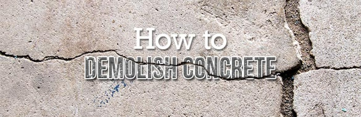 How to Break Up Concrete with Chemicals | Concrete Demolition Methods